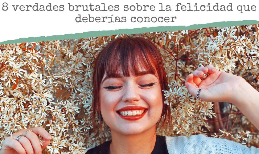 8 Verdades felicidad Chica joven PPAL